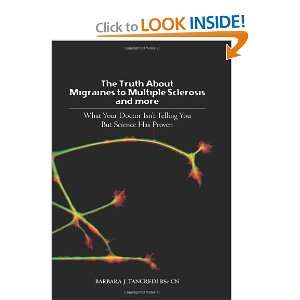 Truth about Migraines to Multiple Sclerosis and More: What Your Doctor