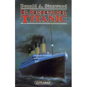 El secreto del Titanic (Spanish Edition) (9788473869102