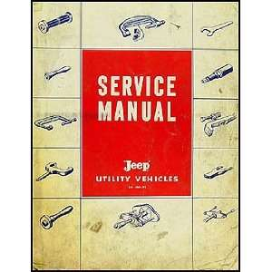 1957 1965 Jeep Pickup Truck Wagon Repair Shop Manual