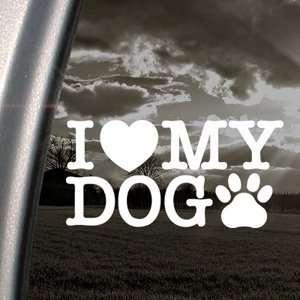 I Love My Dog Decal Car Truck Bumper Window Sticker