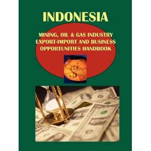Indonesia Mining, Oil & Gas Industry Export Import and