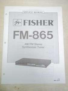 Fisher Service/Repair Manual~FM 865/870A Stereo Tuner
