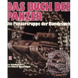 . Die Panzertruppe der Bundeswehr  Klaus Neumann Bücher