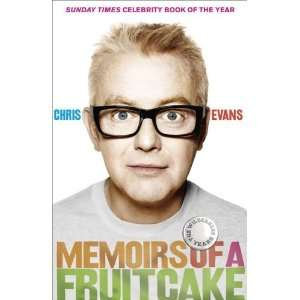 com By Chris Evans Memoirs of a Fruitcake  HarperCollins UK  Books