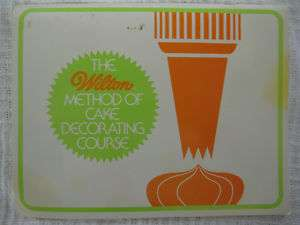 VTG 1977 Wilton Method of Cake Decorating Course Book