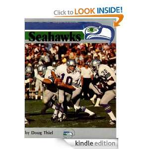 SEAHAWKS: The story of the Seattle Seahawks: Doug Thiel: