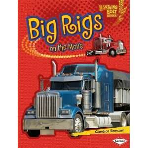 Big Rigs on the Move (Lightning Bolt Books Vroom Vroom