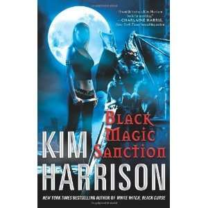 Black Magic Sanction (Rachel Morgan, Book 8) [Hardcover