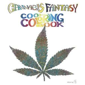 Cannabis Fantasy Cool Coloring Book (9780867197174) Re