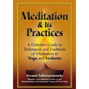Meditation & Its Practices A Definitive Guide to
