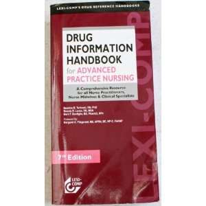 : Lexi Comps Drug Information Handbook for Advanced Practice Nursing