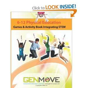 6 12 Physical Education Games & Activity Book Integrating
