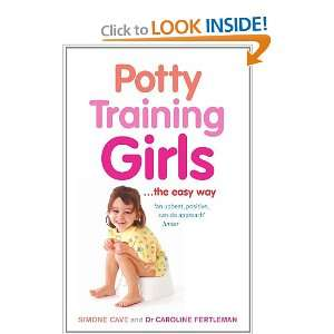 Potty Training GirlsThe Easy Way (9780091929145