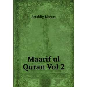 Maarif ul Quran Vol 2 Attablig Library Books