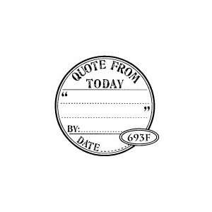 Press QUOTE FROM TODAY SEAL Rubber Stamp Arts, Crafts & Sewing