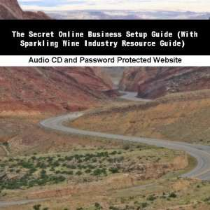 (With Sparkling Wine Industry Resource Guide) Jassen Bowman Books