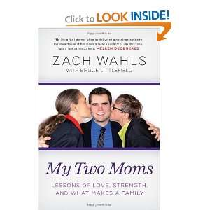 My Two Moms Lessons of Love, Strength, and What Makes a