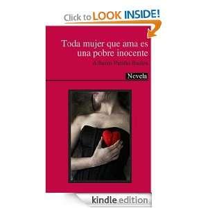 Toda mujer que ama es una pobre inocente (Spanish Edition): Albeiro