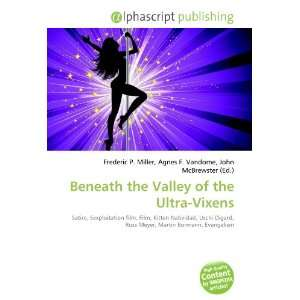 Beneath the Valley of the Ultra Vixens (9786133957992