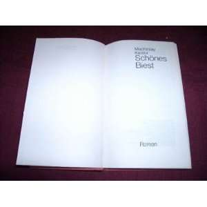 Schönes Biest . Roman: Mac Kinlay Kantor: Books