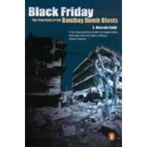 Story of the Bombay Bomb Blasts [Paperback]: Hussain S. Zaidi: Books