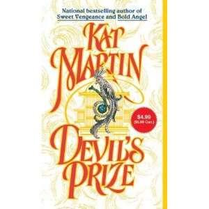 Devils Prize [Mass Market Paperback] Kat Martin Books