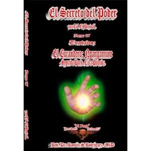 El Secreto Del Poder Tomo 27 Tratado El Curandero; Ngangamune