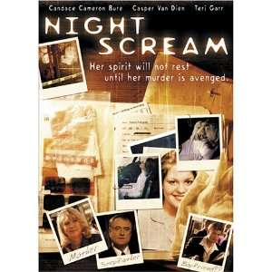 Night Scream: Candace Cameron, Teri Garr, Ned Vaughn