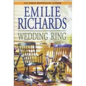 Wedding Ring [Hardcover]: Emilie Richards: Books