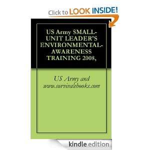 US Army SMALL UNIT LEADERS ENVIRONMENTAL AWARENESS TRAINING 2008, US