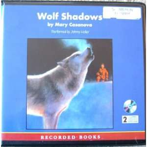 Wolf Shadows Unabridged Audio Book CDs (9781402531880
