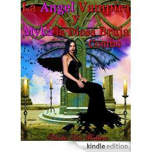 la Diosa Bruja Combo (vampiros   angeles caidos   angeles   paranormal