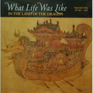 What Life Was Like in the Land of the Dragon: Denise (ed