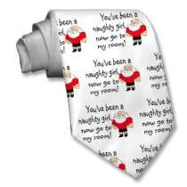 Naughty Girl Go To My Room Tie by CelebrationZazzle