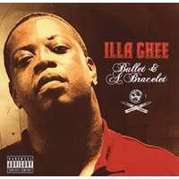 Illa Ghee   Bullet & A Bracelet   Audio CD   Underground Hip Hop
