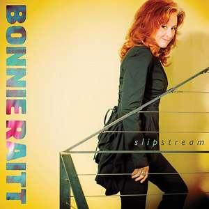 Slipstream, Bonnie Raitt Rock