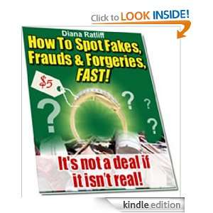 Collectibles How to Spot Fakes, Frauds and Forgeries, Fast! Diana