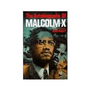of Malcolm X (As told to Alex Haley) (9780910227506): Malcolm X: Books