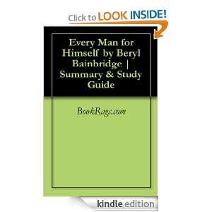 Every Man for Himself by Beryl Bainbridge  Summary & Study Guide