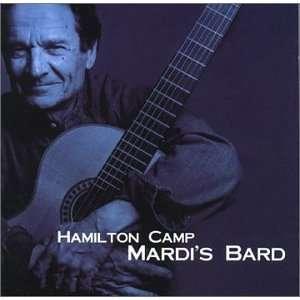Mardis Bard Hamilton Camp Music