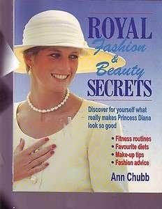 Royal Fashion & Beauty Secrets Makes Princess Diana Look So Good book